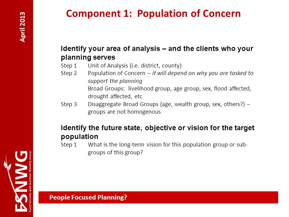 April 2013 Component 2: Pathways Strategic analysis of moving from the current to the future.