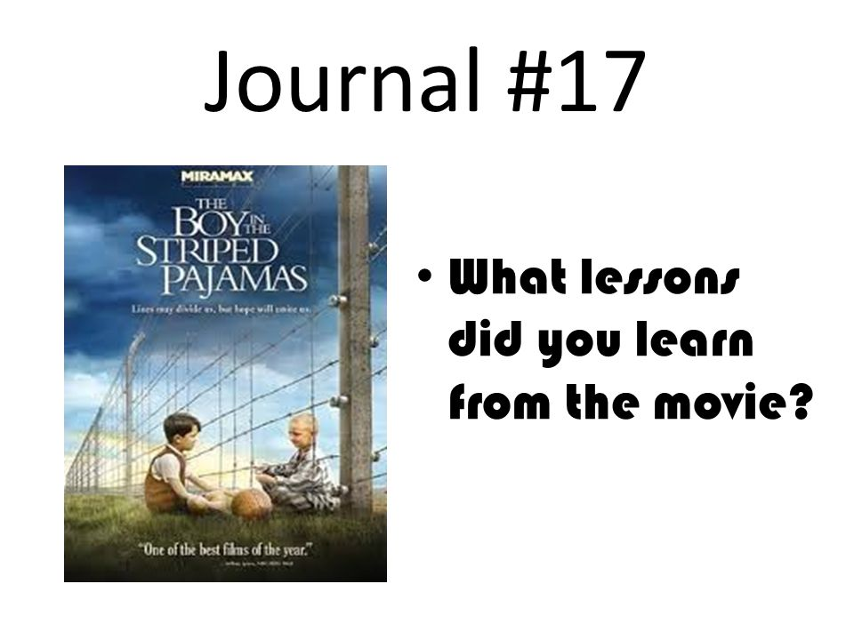 Journal #17 What lessons did you learn from the movie