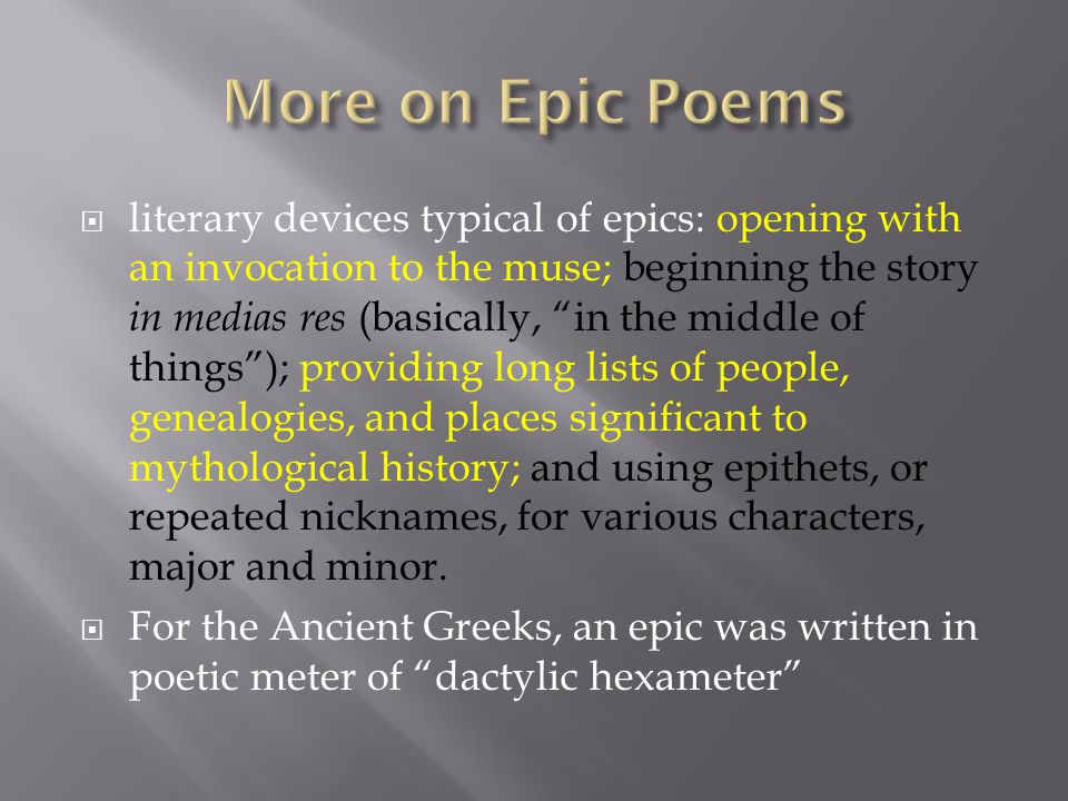  Along with Homer's Iliad, the Odyssey is one of the two great epics of ancient Greece.