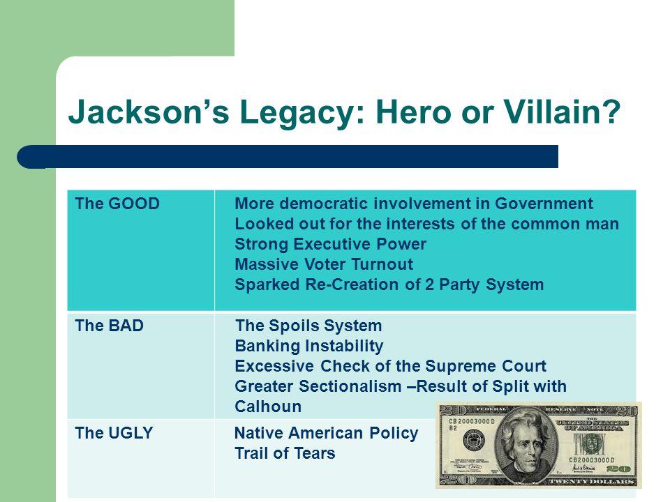 Jackson's Legacy: Hero or Villain.