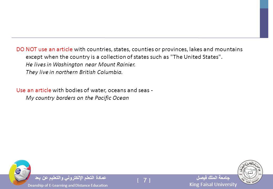 King Faisal University جامعة الملك فيصل Deanship of E-Learning and Distance Education عمادة التعلم الإلكتروني والتعليم عن بعد 7 [ ] DO NOT use an arti