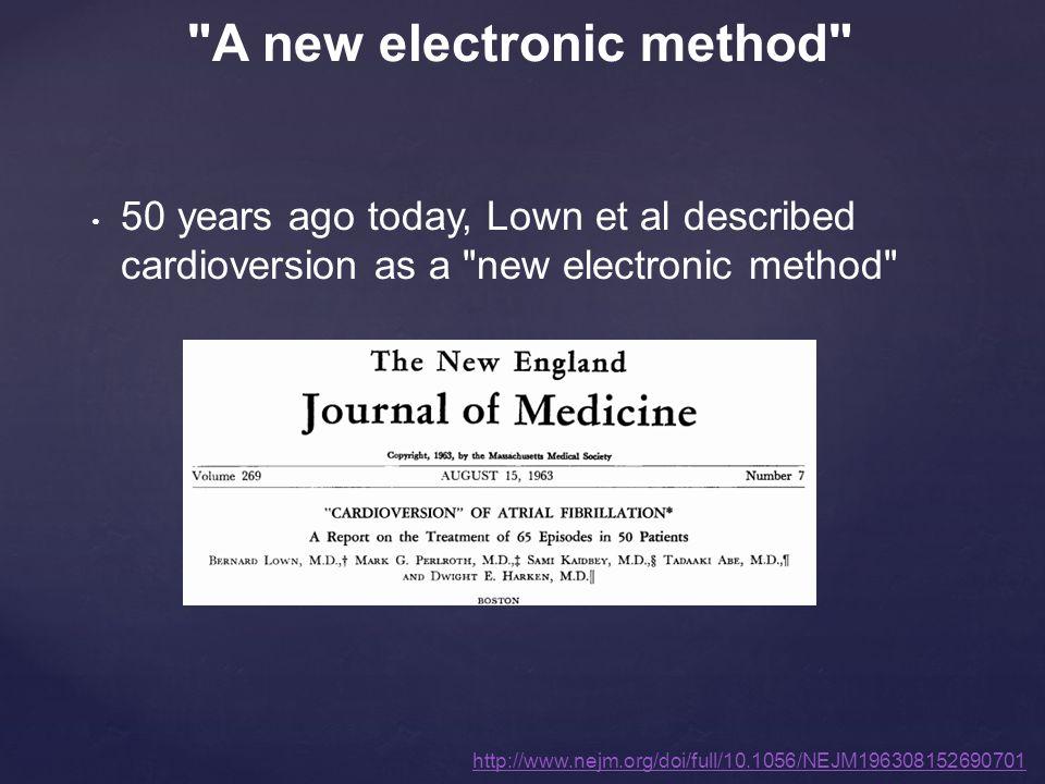 50 years ago today, Lown et al described cardioversion as a