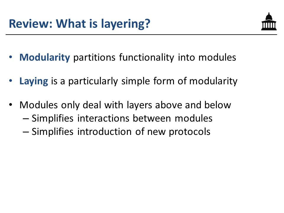 Review: What is layering.