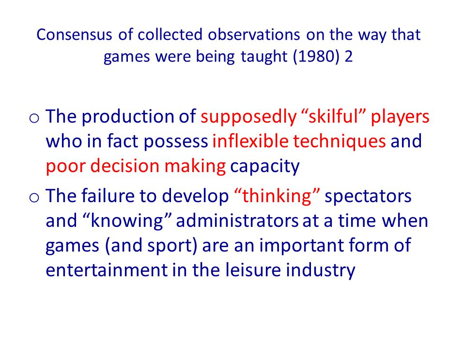 Our Starting Point o How do you translate a complex adult game into meaningful progressive units that enable a learner to play the game well.
