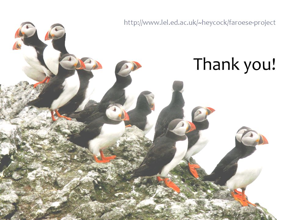 Thank you! http://www.lel.ed.ac.uk/~heycock/faroese-project