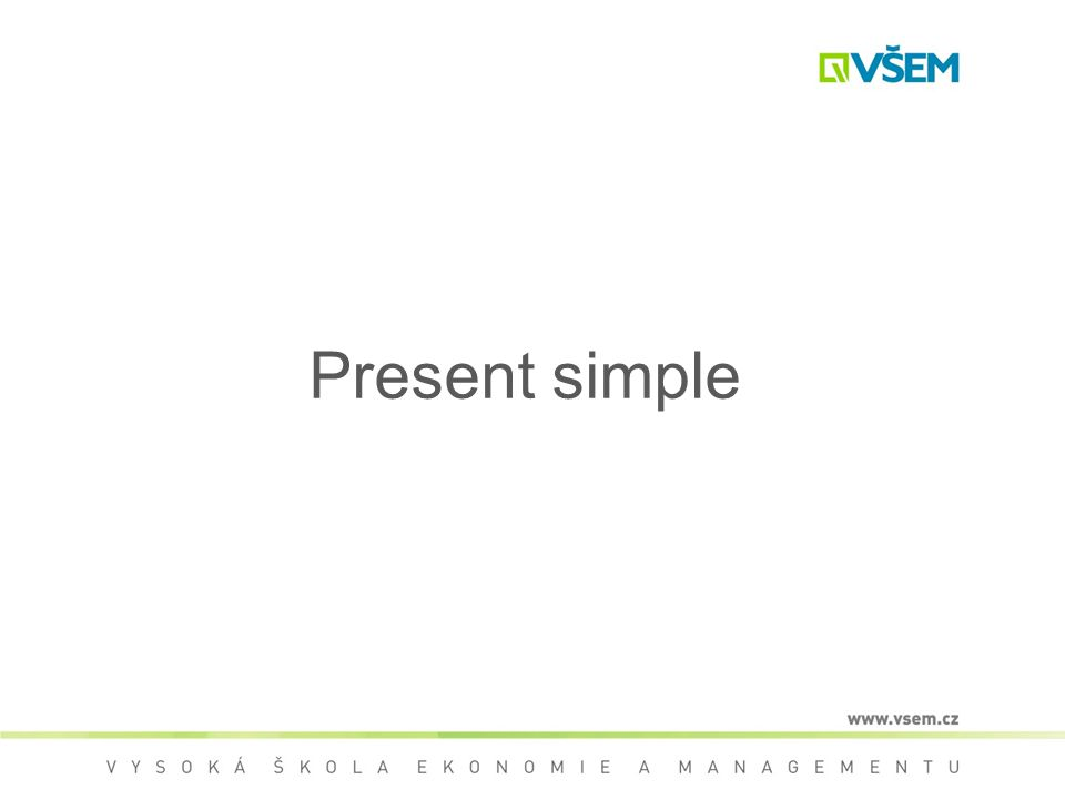 Present simple 1 The Present Simple tense is used for two main types of action: Habits > Actions which happen regularly (for example, every day or every week) States > Things which do not often change (for example, opinions)