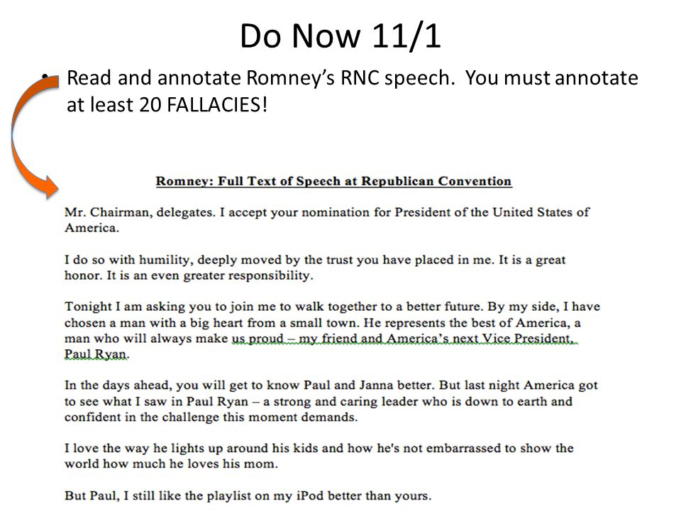 Do Now 11/1 Read and annotate Romney's RNC speech. You must annotate at least 20 FALLACIES!