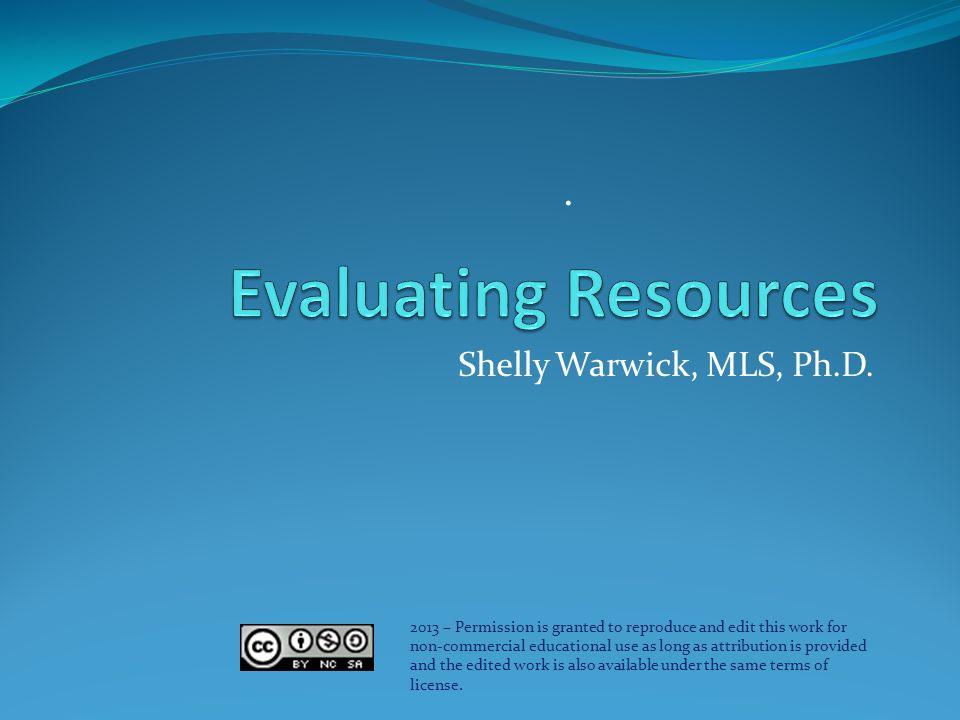Shelly Warwick, MLS, Ph.D..