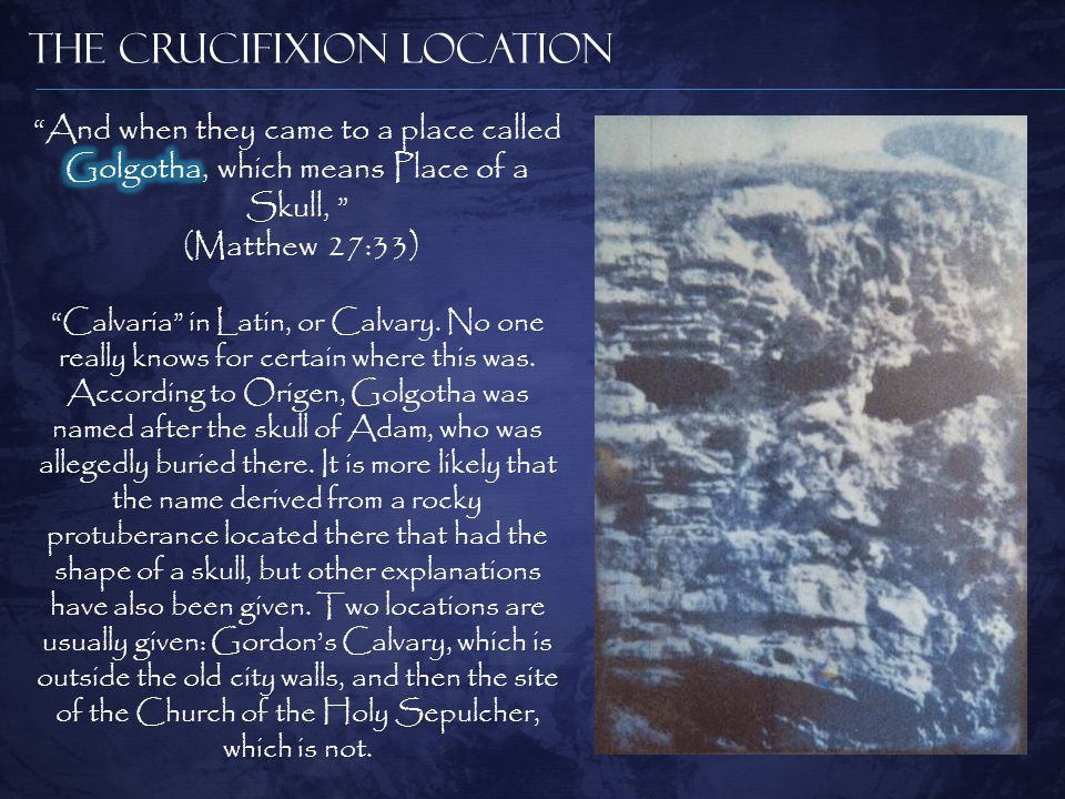 The Crucifixion Location