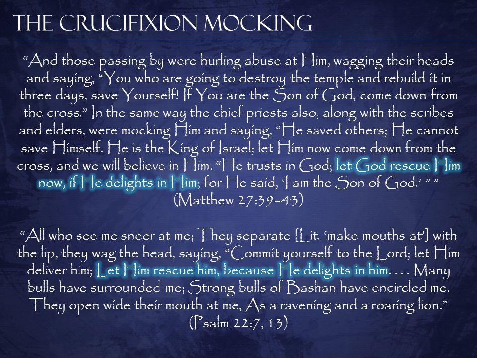 The Crucifixion Mocking