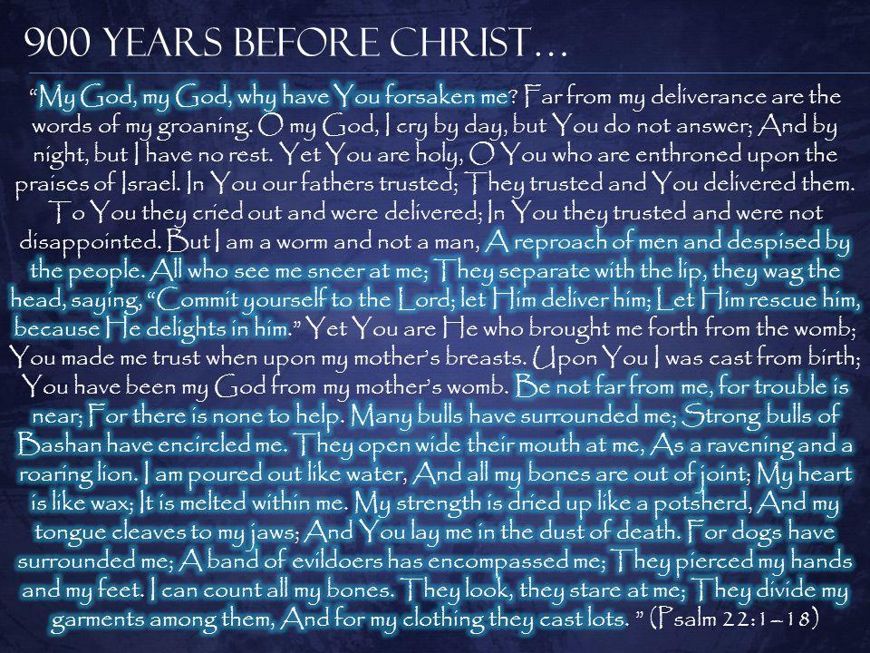 900 Years Before Christ…