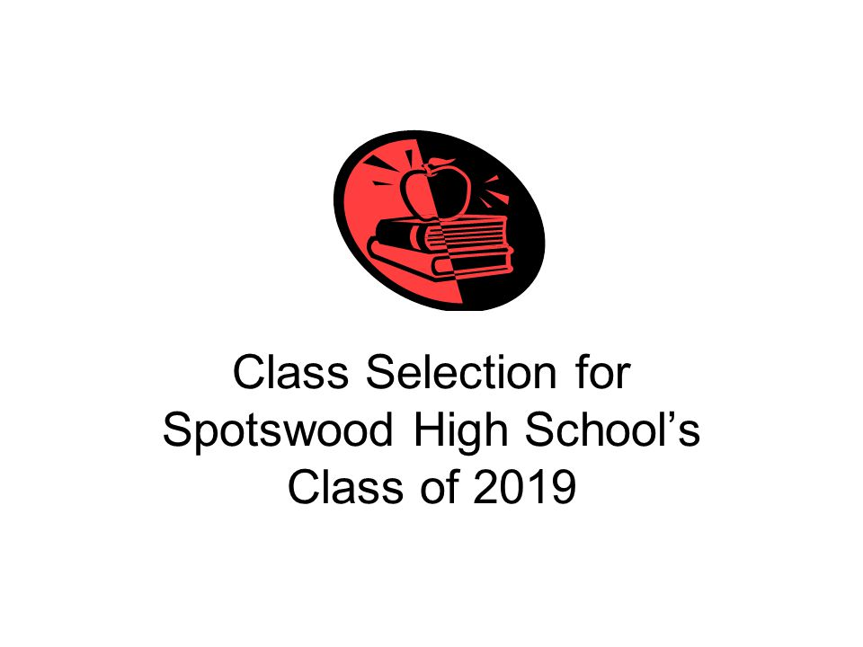 Class Selection for Spotswood High School's Class of 2019