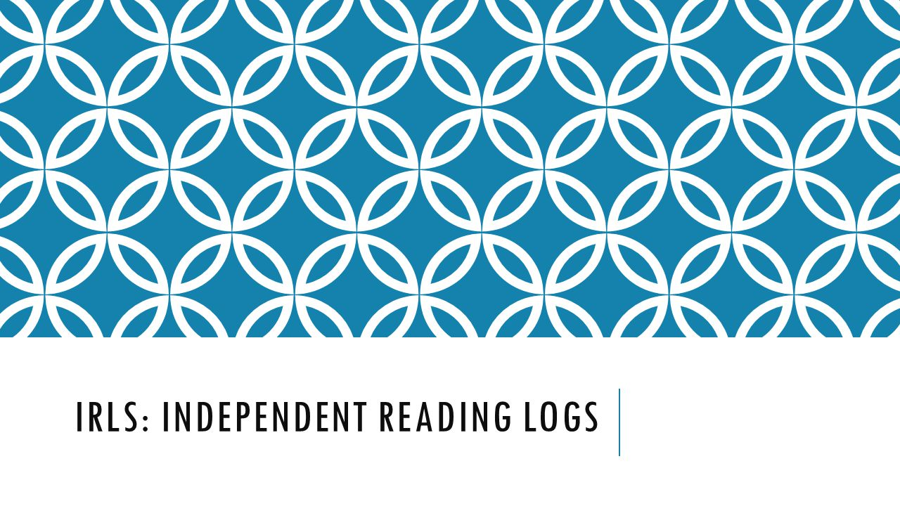IRLS: INDEPENDENT READING LOGS
