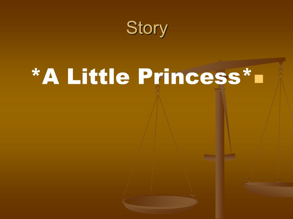 Story *A Little Princess*
