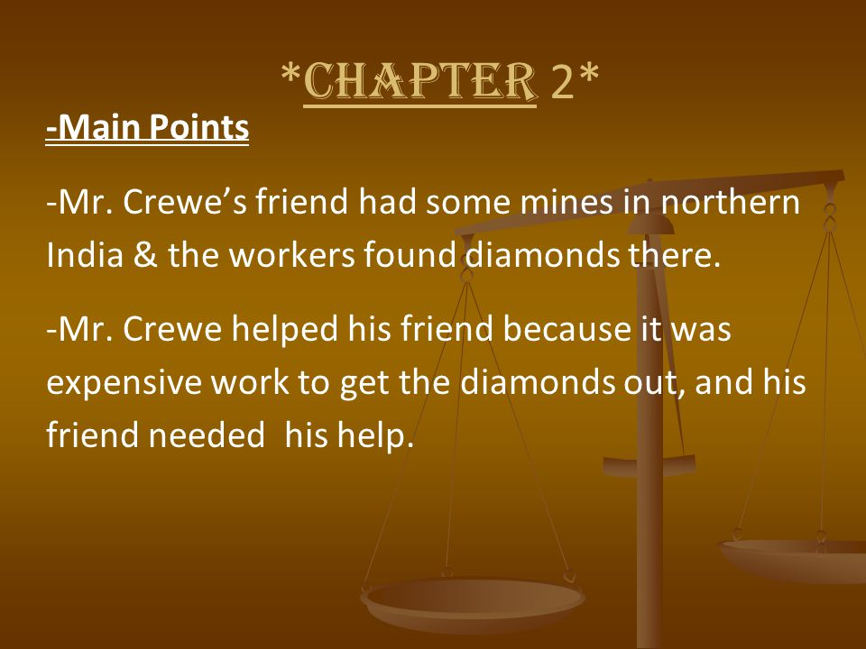 * CHAPTER 2* -Main Points -Mr.