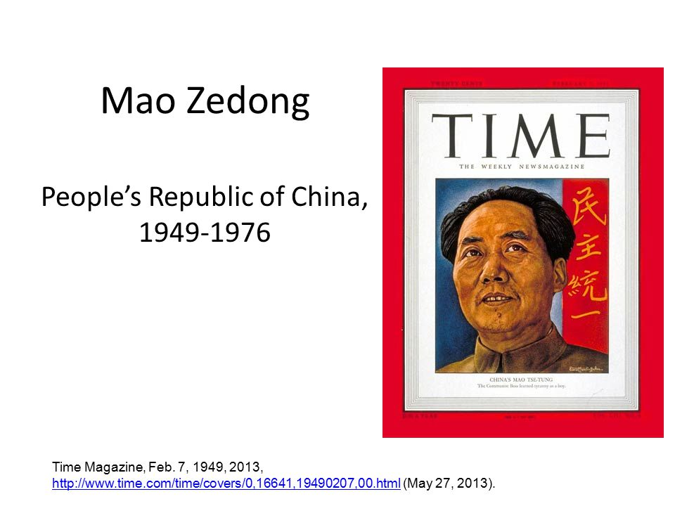 Mao Zedong People's Republic of China, 1949-1976 Time Magazine, Feb.