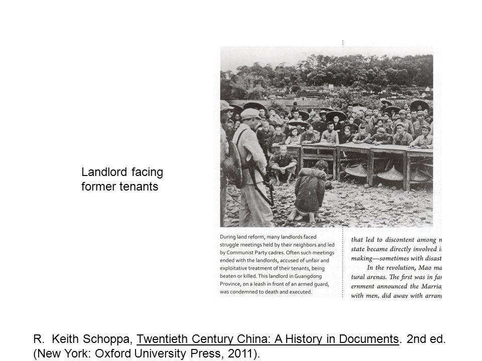 Landlord facing former tenants R.Keith Schoppa, Twentieth Century China: A History in Documents.