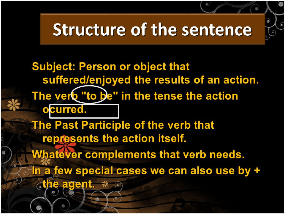 Subject: Person or object that suffered/enjoyed the results of an action.