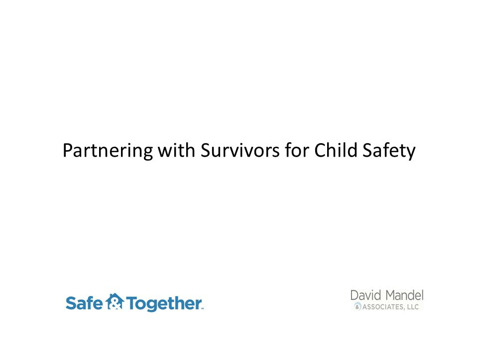Partnering with Survivors for Child Safety