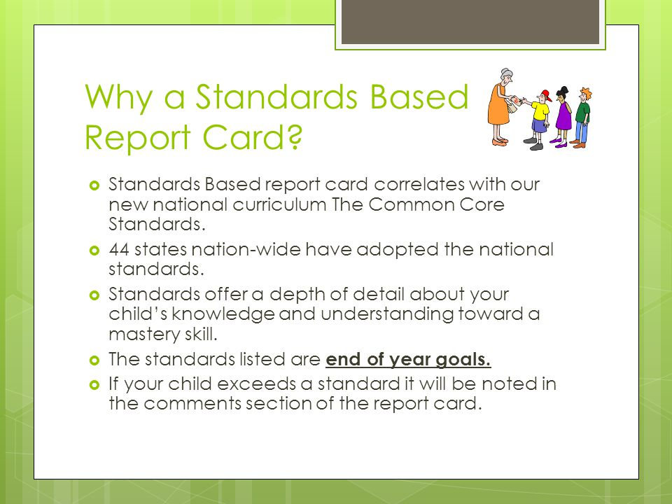 Why a Standards Based Report Card.