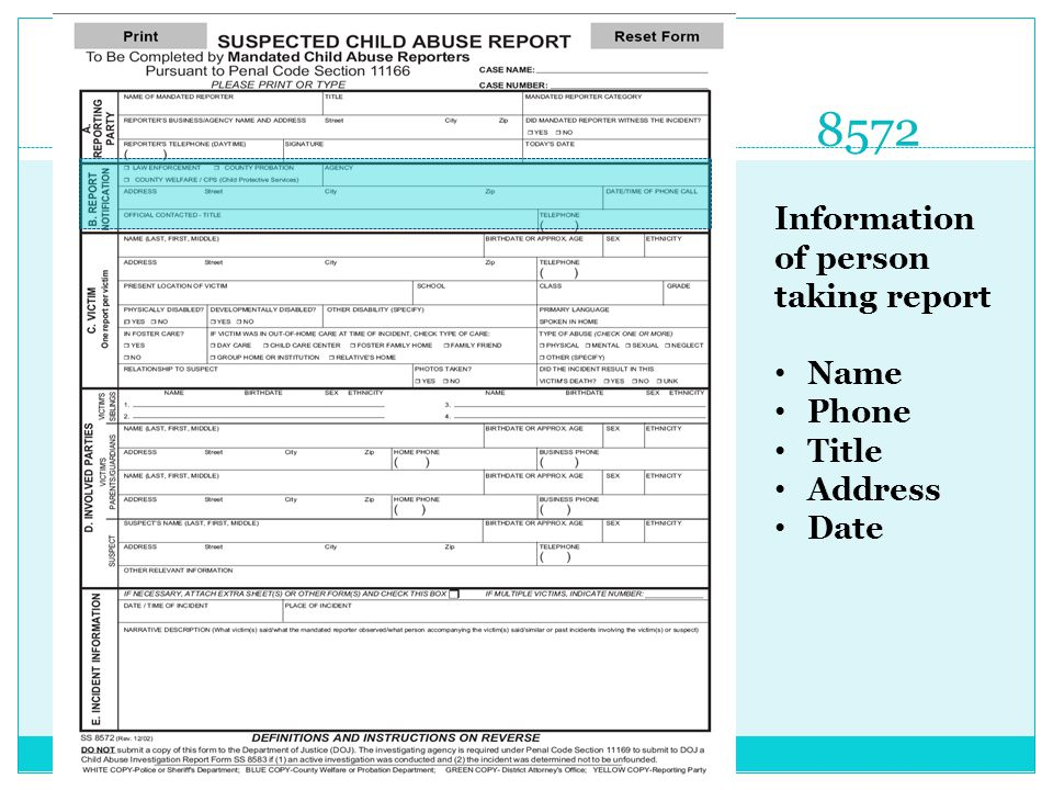 8572 Information of person taking report Name Phone Title Address Date
