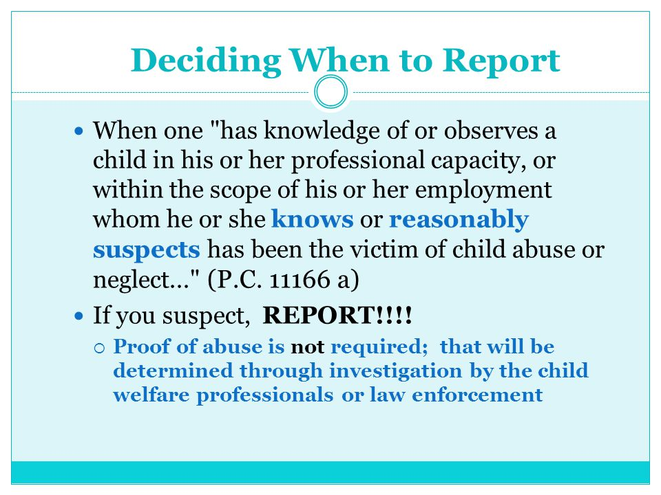 Deciding When to Report When one
