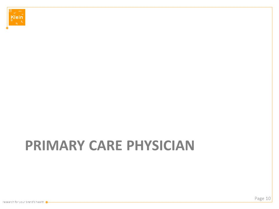 research for your brand's health PRIMARY CARE PHYSICIAN Page 10