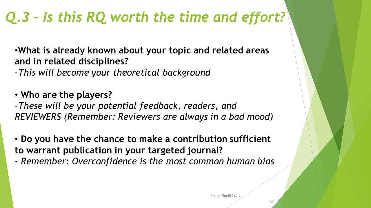 Q.3 – Is this RQ worth the time and effort.