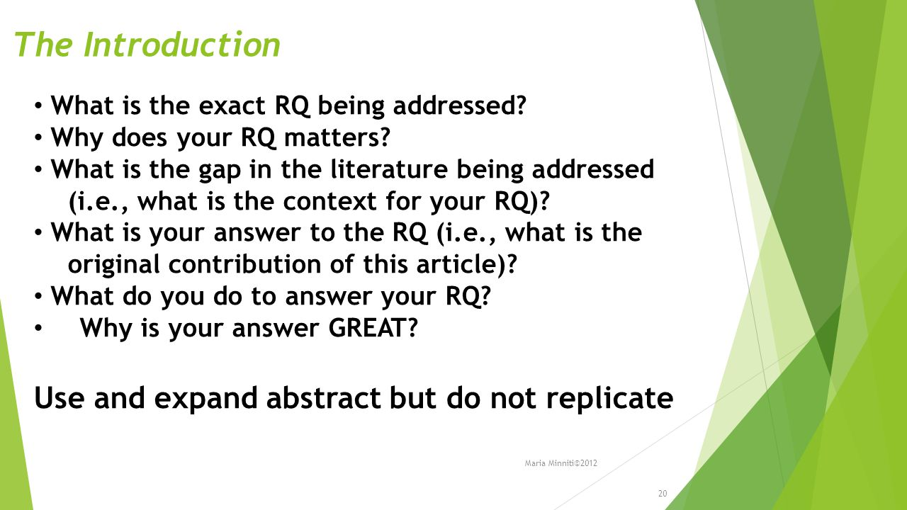 The Introduction What is the exact RQ being addressed.