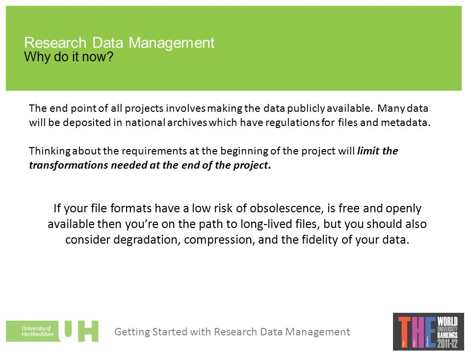 Research Data Management Why do it now.