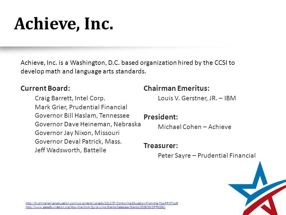 Achieve, Inc. Current Board: Craig Barrett, Intel Corp.