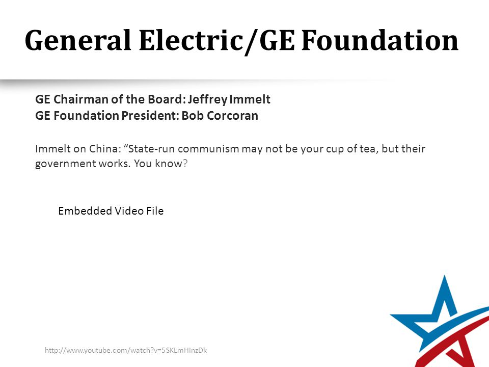 General Electric/GE Foundation Immelt on China: State-run communism may not be your cup of tea, but their government works.