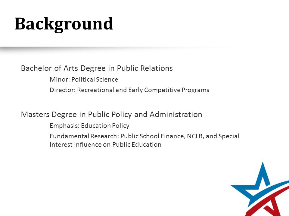 Background Director – Social Studies Department – Coppell, Texas Certified in Social Studies, Special Education, Gifted Education Two time finalist for Teacher of the Year Led Social Studies Curriculum Development – Middle School Project Based Learning Mentor Director of Grassroots – FreedomWorks 2 million + Membership Nationwide 6,874 Members in Delaware