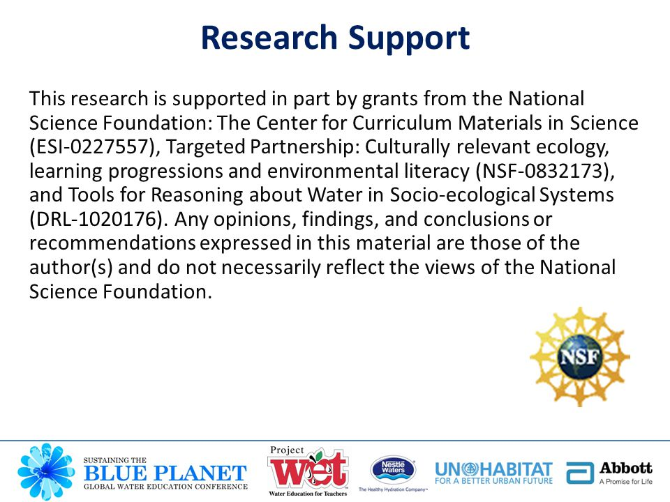 Research Support This research is supported in part by grants from the National Science Foundation: The Center for Curriculum Materials in Science (ES