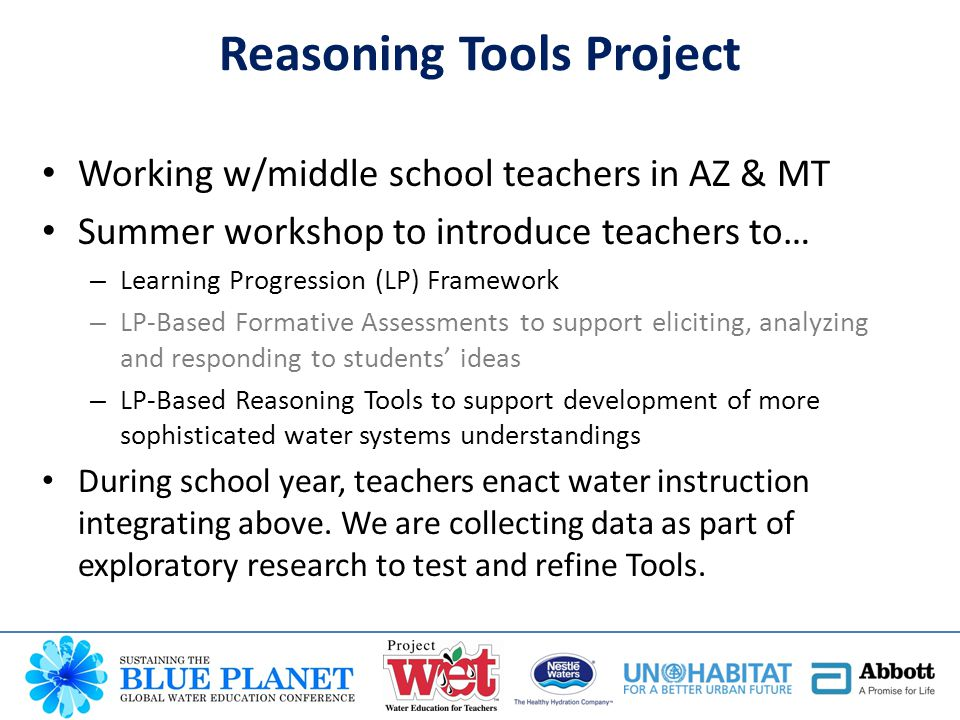 Working w/middle school teachers in AZ & MT Summer workshop to introduce teachers to… – Learning Progression (LP) Framework – LP-Based Formative Asses