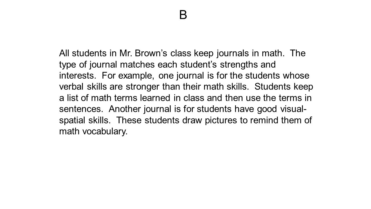 All students in Mr. Brown's class keep journals in math.