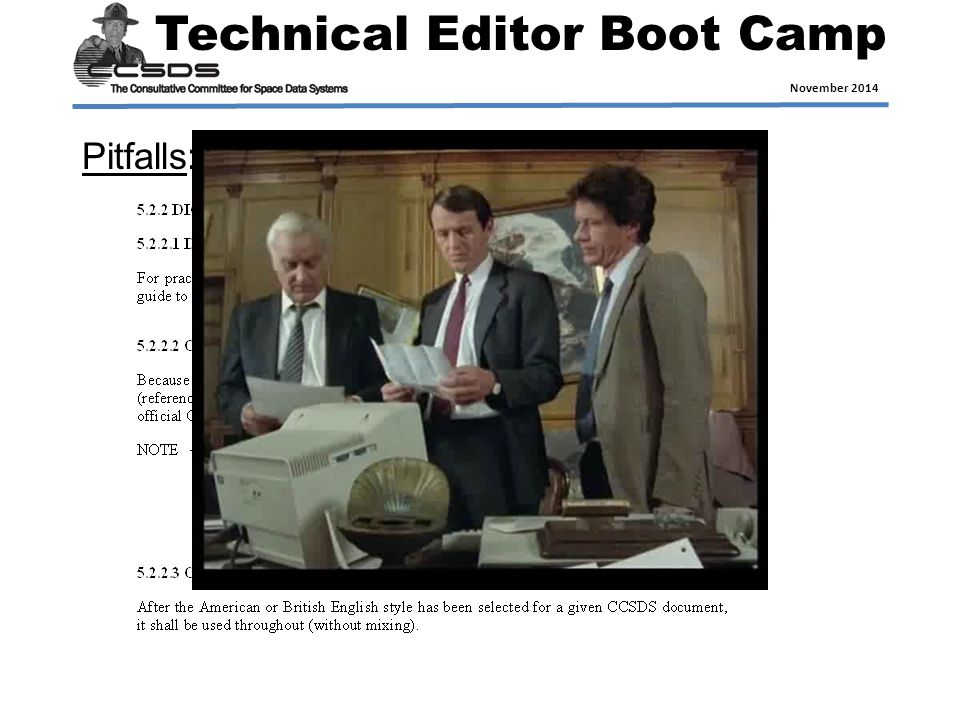 Technical Editor Boot Camp November 2014 Pitfalls: Inconsistent Orthography