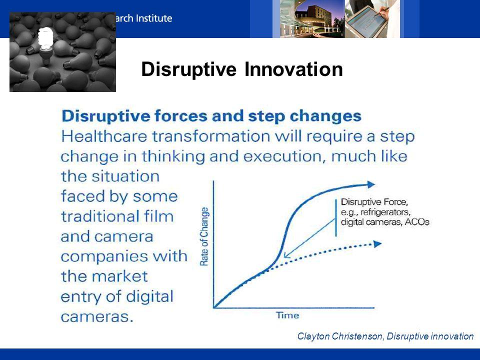 Disruptive Innovation Clayton Christenson, Disruptive innovation