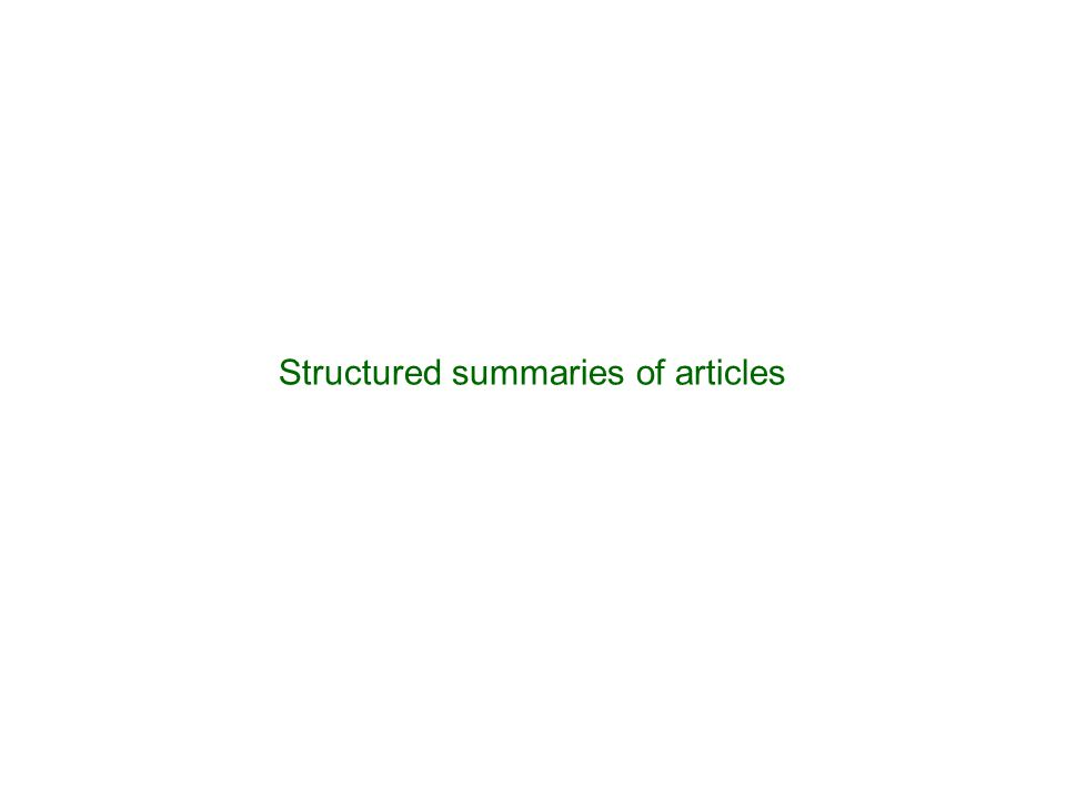 Structured summaries of articles