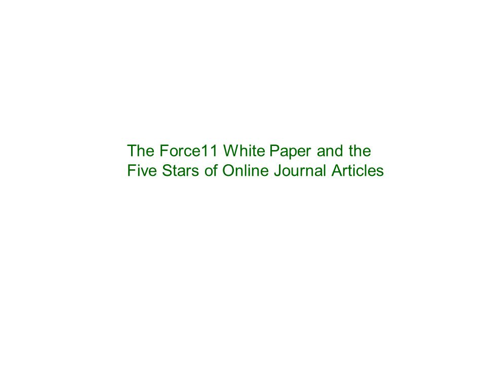 The Force11 White Paper and the Five Stars of Online Journal Articles