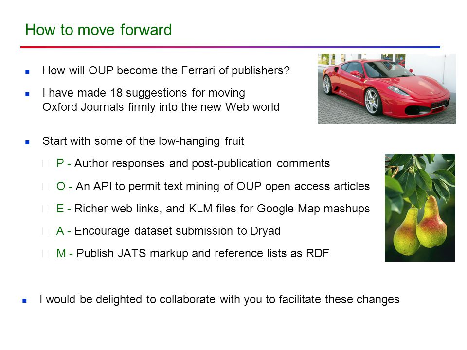 How to move forward How will OUP become the Ferrari of publishers.