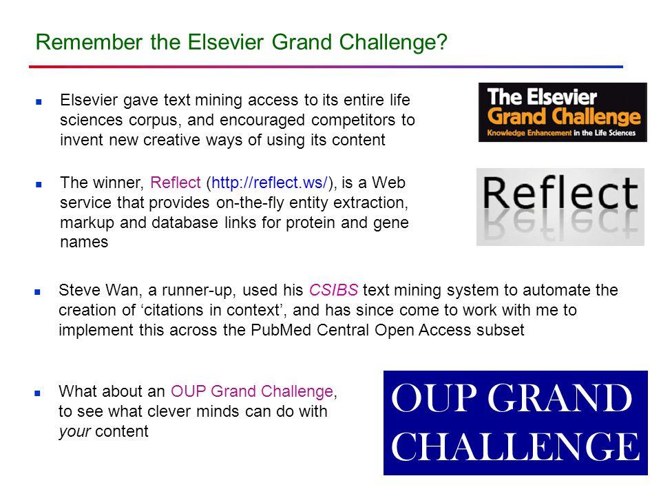 Remember the Elsevier Grand Challenge.