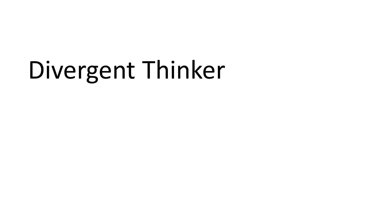 Divergent Thinker