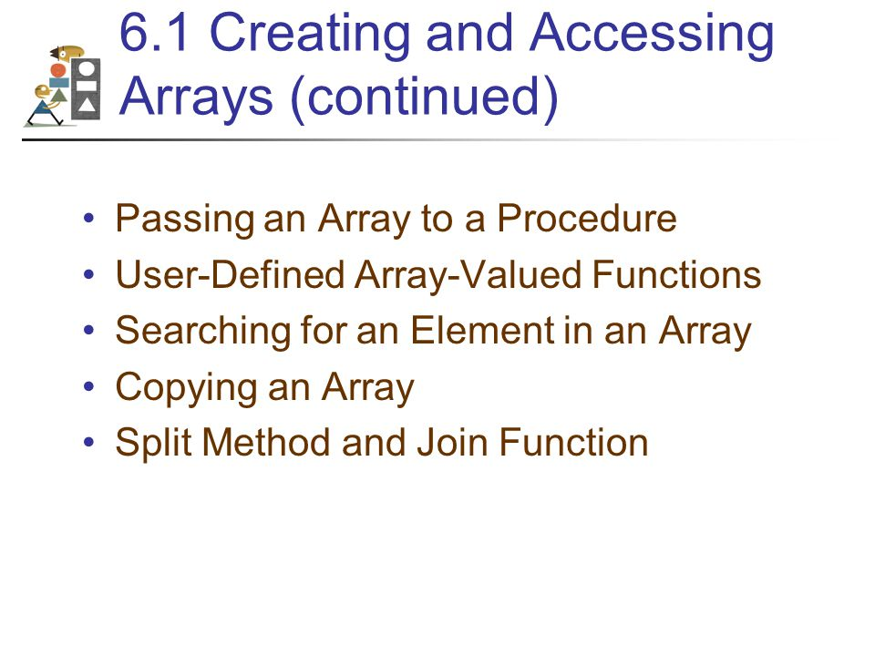 Initializing Arrays Arrays may be initialized when created: Dim arrayName() As DataType={value0,value1,value2,...,valueN} declares an array having upper bound N and assigns value0 to arrayName(0), value1 to arrayName(1),..., and valueN to arrayName(N).