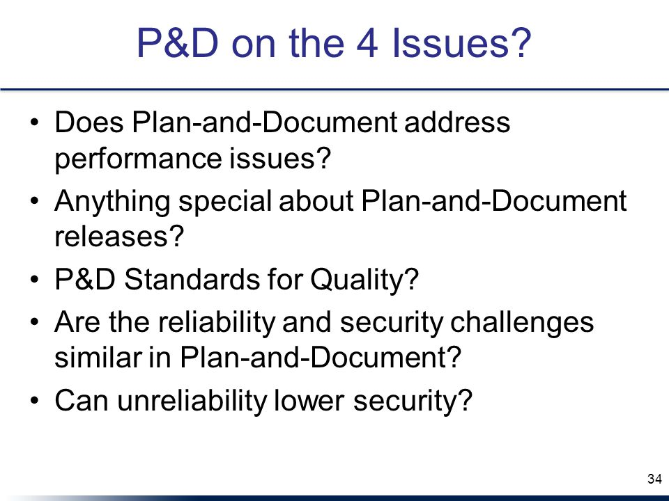P&D on the 4 Issues. Does Plan-and-Document address performance issues.
