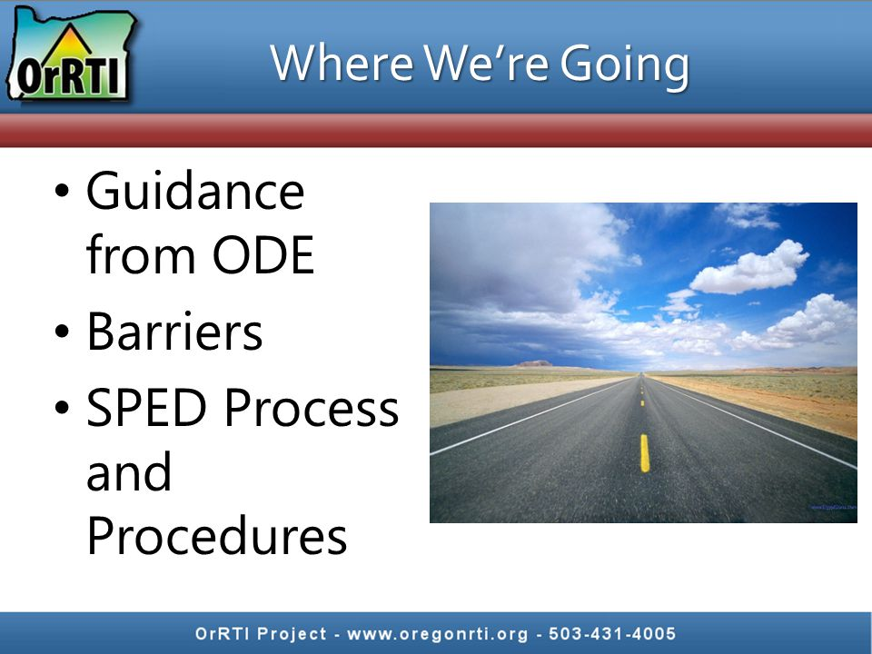 Guidance from ODE Barriers SPED Process and Procedures Where We're Going