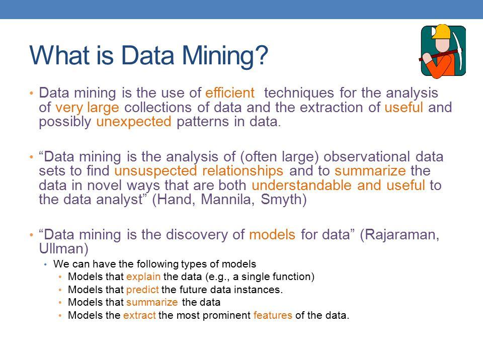 Why do we need data mining.