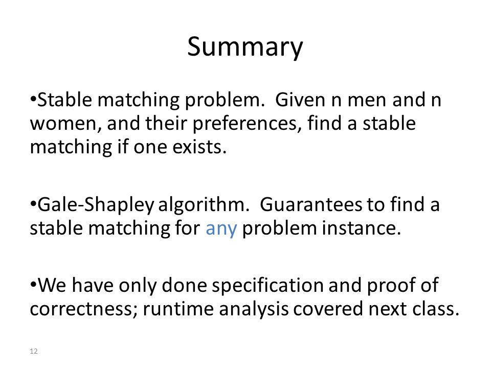 12 Summary Stable matching problem.