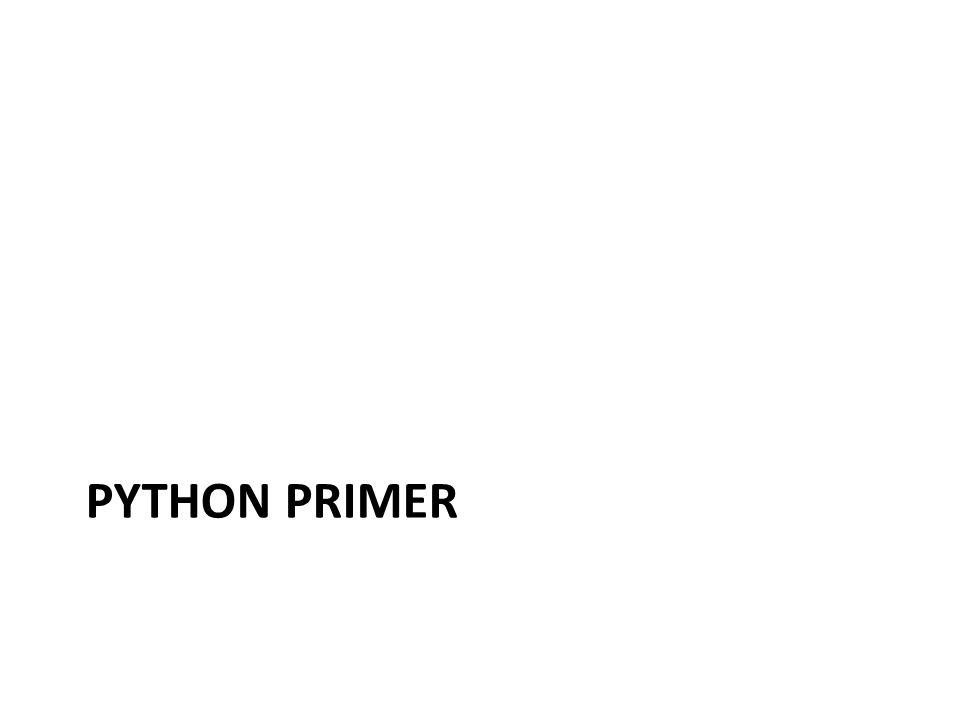 PYTHON PRIMER
