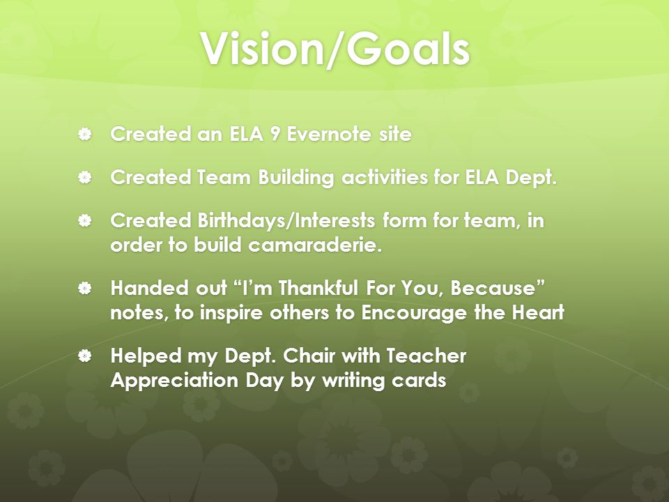 Vision/Goals  Held NOVI Network Meeting every Thursday morning from 6:45 – 7:25 am  Brought donuts and coffee to every gathering  Started a Info Center for sharing useful handouts and websites  Started an Evernote site for NOVI Network attendees, and the NOVI staff.